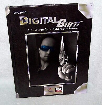 DIGITAL BURN A RESOURCE FOR A CYBERNETIC FUTURE d20 HARDCOVER BOOK