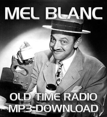 Mel Blanc Old Time Radio Shows Audio Mp3 42 Episodes Download.