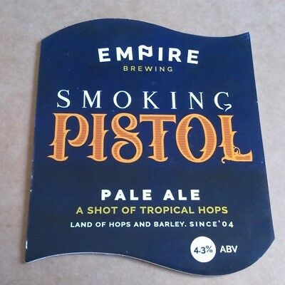 EMPIRE brewery SMOKING PISTOL ale beer pump clip badge front pumpclip Yorkshire