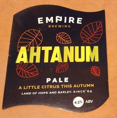 EMPIRE brewery AHTANUM cask ale beer pump clip badge front pumpclip Yorkshire