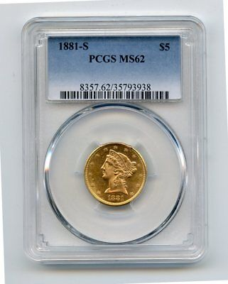 1881 -S Liberty Head $5 Gold Coin Motto Above Eagle (MS62 ) PCGS GOLD!