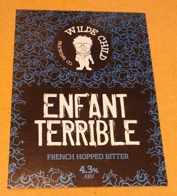 WILDE CHILD brewery ENFANT TERRIBLE pump clip cask ale beer badge front Yorks