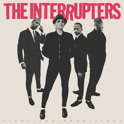 INTERRUPTERS - Fight the Good Fight [New CD]