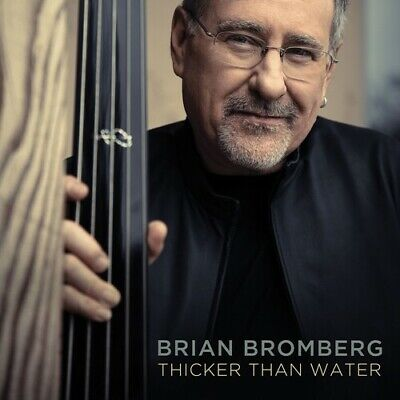 Brian Bromberg - Thicker Than Water [New CD]