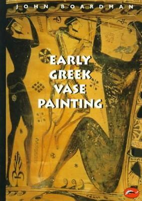 Early Greek Vase Painting, 11th-6th Centuries BC: A Handbook (World of Art), Boa