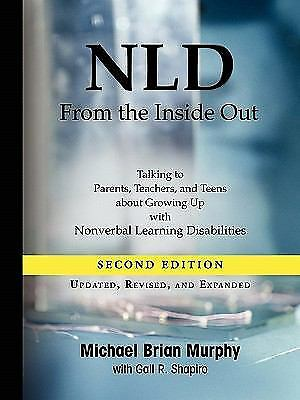 Nld from the Inside Out : Talking to Parents, Teachers, and Teens about...