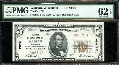 1929 PMG 62UNC Type 1 National Bank of Wausau, Wisconsin $5 Note FX256