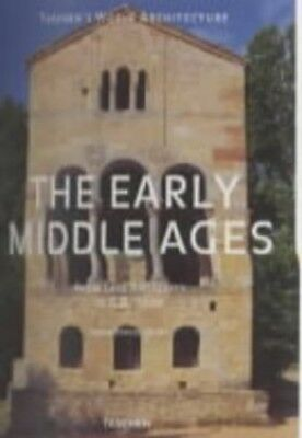 The Early Middle Ages: From Late Antiquity t... by Altet, Xavier Barral Hardback