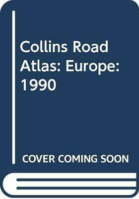 Collins Road Atlas: Europe: 1990 Hardback Book The Cheap Fast Free Post