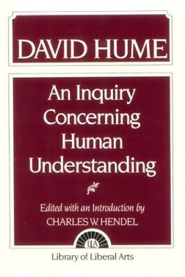 Hume: An Inquiry Concerning Human Understanding by Hendel, Charles W. Paperback