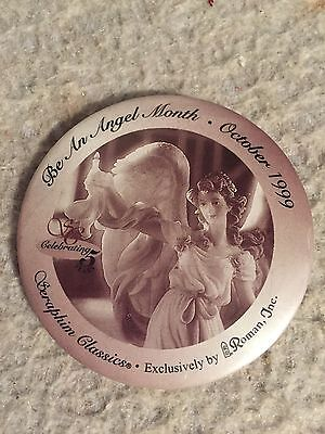 SERAPHIM ANGEL Pin Back Button.  Be An Angel October 1999. Roman Inc.
