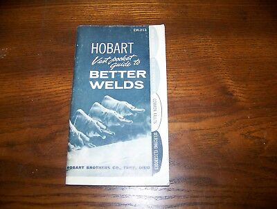 HOBART VEST POCKET GUIDE TO BETTER WELDS, Welding, Troy, Ohio, 1960, VGC