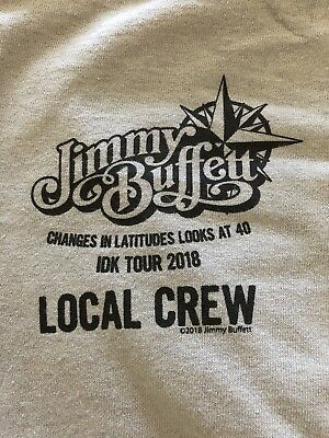 "RARE Jimmy Buffett ""Changes In Latitudes Looks At 40 IDK"" Tour XL Local Crew"