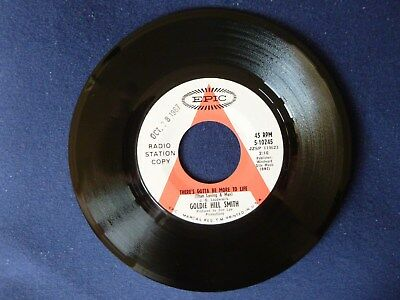 """Goldie Hill Smith - There's Gotta Be More To Life b/w Almost Enough (7"""", Epic)"""