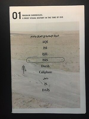 MAGNUM Chronicles No 1 - A Brief Visual History in the Time of ISIS