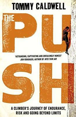 Push by Tommy Caldwell New Paperback Book
