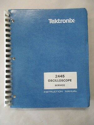 Tektronix 2445 Oscilloscope Service Instruction Manual 070-3829-00