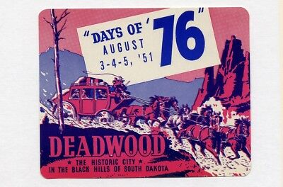 RODEO Stage Coach DEADWOOD n DAYS of 76 ad label BLACK HILLS South Dakota HORSE