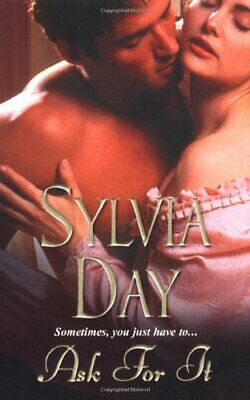 Ask for It by Sylvia Day Paperback Book The Cheap Fast Free Post