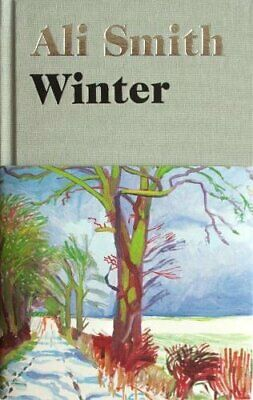 Winter: from the Man Booker Prize-shortlisted author (Seasonal ... by Smith, Ali