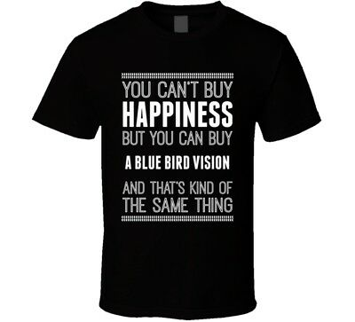 Buy A Blue Bird Vision Happiness Car Lover T Shirt