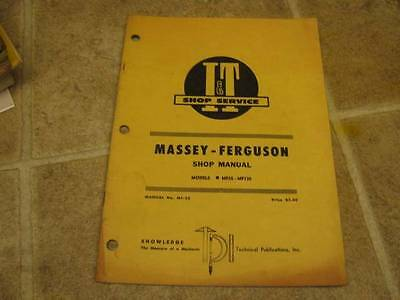 I & T SHOP MANUAL Covers Massey Ferguson MF25-MF130 TRS - $20.00 ...