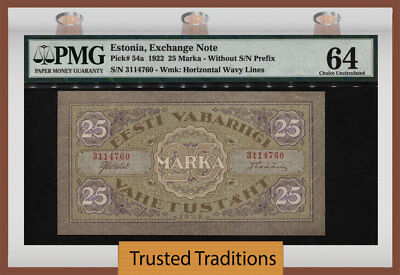 TT PK 54a 1922 ESTONIA EXCHANGE NOTE 25 MARKA PMG 64 THE SOLE CERTIFIED EXAMPLE!