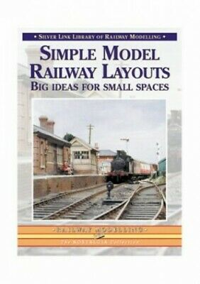 Simple Model Railway Layouts: Big Ideas for Small ... by Booth, Trevor Paperback