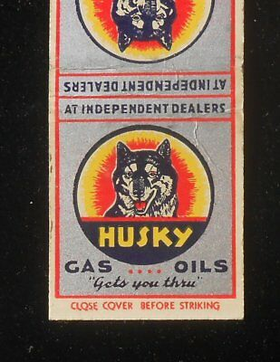 1930s? Husky Gas Oils Gets You Thru Western Oil & Fuel Co. Dog Minneapolis MN MB