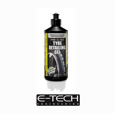 E-Tech Pro Class Tyre Detailing Gel - Cleaner Restorer for Tyre Side Wall 500ml