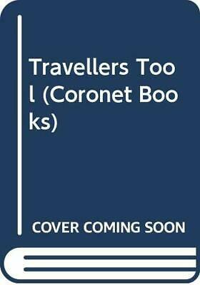 The Traveller's Tool (Coronet Books) by Patterson, Les Paperback Book The Cheap