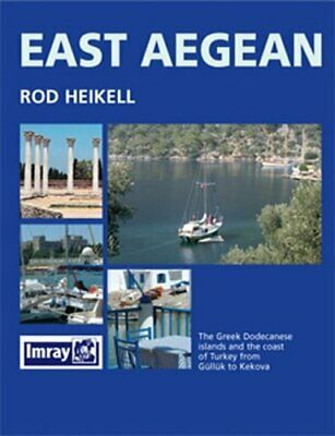 East Aegean: The Greek Dodecanese Islands and the C... by Heikell, Rod Paperback