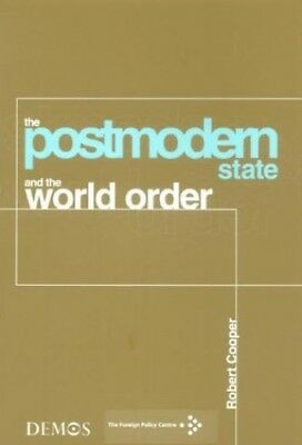 Post Modern State and the World Order by Cooper, Robert Paperback Book The Cheap