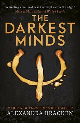 The Darkest Minds: Book 1 (A Darkest Minds Novel) by Bracken, Alexandra Book The