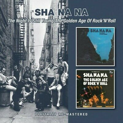Sha Na Na - Night Is Still Young/Golden Age of Rock N Roll [New CD] UK - Import