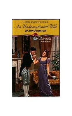 An Undomesticated Wife (Zebra Regency Romance) by Ferguson, Jo Ann Paperback The