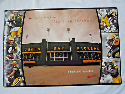 "GREEN BAY PACKER NIKE ""There's More to Life than Football...But Not Much"" Poster"