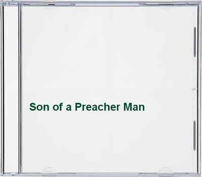 Son of a Preacher Man -  CD VAVG The Cheap Fast Free Post The Cheap Fast Free