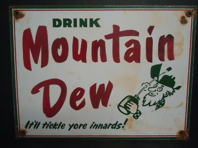 "12"" X 9"" Old Vintage Mountain Dew Soda Porcelain Sign ""tickle Yore Innards"""