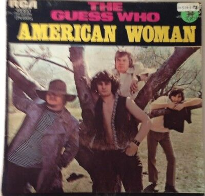 The Guess Who American Woman / No Sugar Tonight Vinyl Single Frankreich sehr rar
