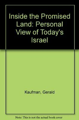 Inside the Promised Land: Personal View of Today... by Kaufman, Gerald Paperback
