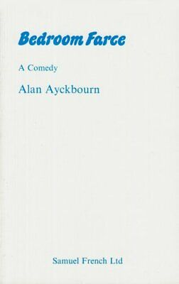 Bedroom Farce - A Comedy (Acting Edition S.) by Ayckbourn, Alan Paperback Book