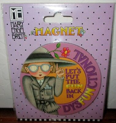 Mary Engelbreit Magnet Let Put The Fun Dysfunctional Refrigerator Magnet New
