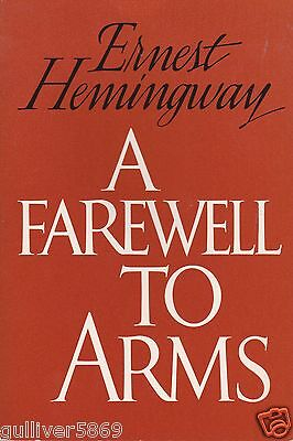 A Farewell To Arms by Ernest Hemingway (1957~Trade Paperback)