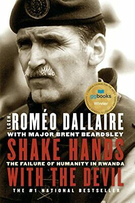 Shake Hands With the Devil: The Failure of Humanity in Rwa... by Dallaire, Romeo