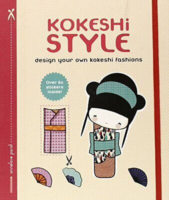 Kokeshi Style: Design Your Own Kokeshi Fashions (Journal) by Parot, Annelore The