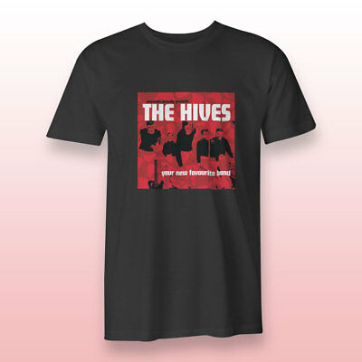 The Hives Your new Favorite Band Black Men's Tees Size S-3XL T-shirts Regular
