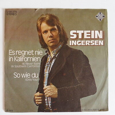 "STEIN INGERSEN - Es regnet nie in Kalifornien - Single 7"" von 1973"