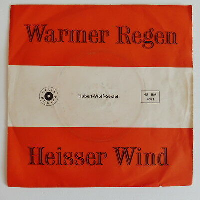 HUBERT-WOLF-SEXTETT - Warmer Regen  - Single 7""