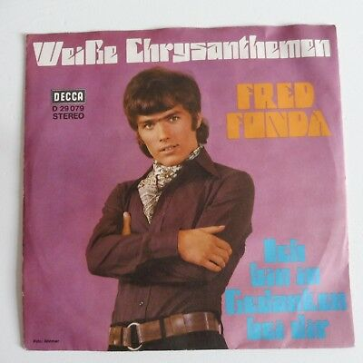 "FRED FONDA - Weiße Chrysanthemen - Single 7""  von 1971"